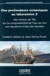 Dernières parutions sur Hydrologie - Océanologie, Des profondeurs océaniques au laboratoire 3