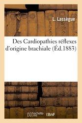 Dernières parutions dans Sciences, Des Cardiopathies réflexes d'origine brachiale