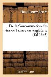 Dernières parutions dans Savoirs et Traditions, De la Consommation des vins de France en Angleterre.