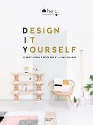 Dernières parutions dans Brico / Déco / Loisirs créatifs, Design it yourself