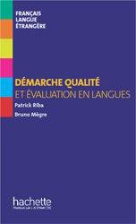 Dernières parutions sur Outils d'enseignement, DEMARCHE QUALITE EVALUATION LANGUES FLE