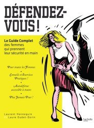 Dernières parutions dans Loisirs / Sports/ Passions, Défendez-vous !