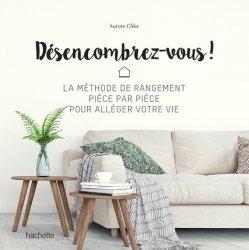 Dernières parutions dans Famille / Santé, Désencombrez-vous !