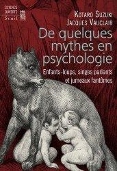 Dernières parutions dans Science ouverte, De quelques mythes en psychologie