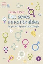 Dernières parutions dans Science ouverte, Des sexes innombrables Le genre à l'épreuve de la biologie