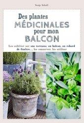 Souvent acheté avec Concours infirmier pour candidats AS-AP, le Des plantes médicinales pour mon balcon