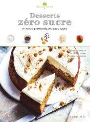 Dernières parutions dans Saveurs &  bien-être, Desserts zéro sucre. 40 recettes gourmandes et sans sucres ajoutés