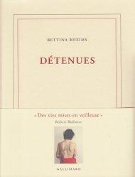 Dernières parutions dans Blanche, Détenues