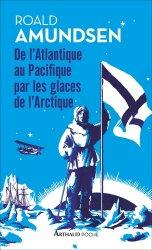 Dernières parutions sur Récits de voyages en France, De l'Atlantique au Pacifique par les glaces de l'Arctiques