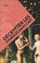 Dernières parutions sur Iconographie et lecture de tableau, Décrypter les symboles dans l'art