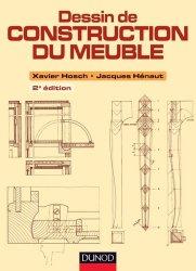 Souvent acheté avec Trucs et procédés du bois, le Dessin de construction du meuble