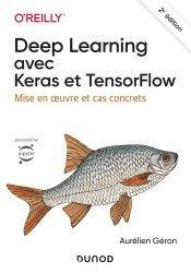 Dernières parutions dans Hors collection, Deep Learning avec Keras et TensorFlow