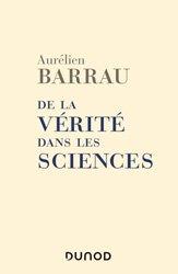 Dernières parutions sur Astronomes et astrophysiciens, De la vérité dans les sciences