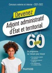 Dernières parutions sur Concours administratifs, Devenez adjoint administratif d'Etat et territorial en 60 jours