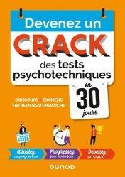 Dernières parutions sur Tests psychotechniques, Devenez un crack des tests psychotechniques en 30 jours. Pour vos concours, examens, tests de recrutement, 2e édition