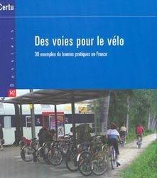 Souvent acheté avec Les grands projets qui vont changer nos villes, le Des voies pour le vélo