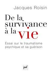 Dernières parutions sur Résilience, De la survivance à la vie