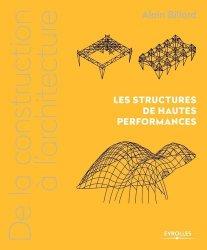 Dernières parutions sur Architecture industrielle, De la construction à l'architecture - Les structures de hautes performances