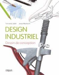 Dernières parutions sur Dessin industriel, Design Industriel