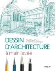 Souvent acheté avec Bâtiments modestes réinventés, le Dessin d'architecture à main levée