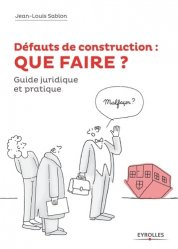 Souvent acheté avec L'Assurance construction, le Défauts de construction : QUE FAIRE ?