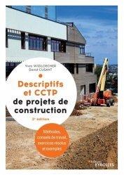 Dernières parutions sur Bâtiment, Descriptifs et CCTP de projets de construction. Manuel de formation initiale et continue