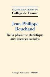Dernières parutions dans Collège de France, De la physique statistique aux sciences sociales