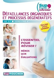 Dernières parutions dans Sup'Foucher infirmier, Défaillances organiques et processus dégénératifs
