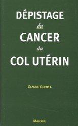 Souvent acheté avec Pathologie du testicule et des organes génitaux externes masculins, le Dépistage du cancer du col utérin