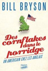 Dernières parutions dans Voyageurs Payot, Des cornflakes dans le porridge. Un Américain chez les Anglais