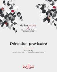 Dernières parutions dans Dalloz corpus, Détention provisoire. Edition 2019