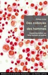 Dernières parutions dans Médecine et sciences humaines, Des cobayes et des hommes
