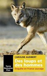 Dernières parutions sur Loup, Des loups et des hommes