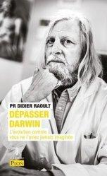 Dernières parutions sur Bactériologie - Virologie, Dépasser Darwin