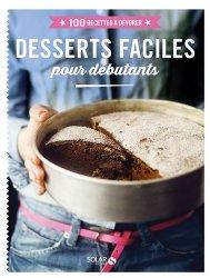 Dernières parutions dans 100 recettes à dévorer, Desserts faciles pour débutants