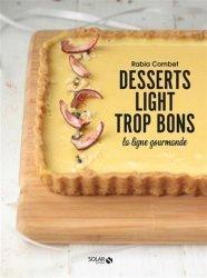 Dernières parutions sur Cuisine légère, Desserts light. La ligne gourmande