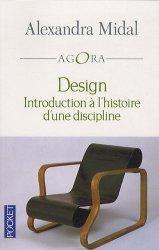 Dernières parutions dans Pocket Agora, Design. Introduction à l'histoire d'une discipline