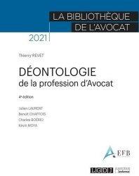 Dernières parutions dans La bibliothèque de l'avocat, Déontologie de la profession d'avocat