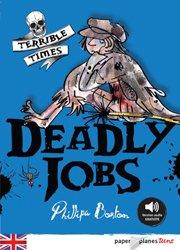 Dernières parutions dans Paper Planes Teens Niv. intermédiaire, Deadly Jobs - Livre + mp3