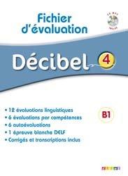 Dernières parutions dans Décibel, Décibel 4 : Fichier d'Évaluation