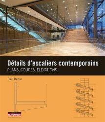 Dernières parutions dans Plans, coupes et élévations, Détails d'escaliers contemporains