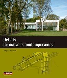Dernières parutions dans Plans, coupes et élévations, Détails de maisons contemporaines