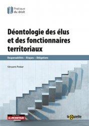 Dernières parutions dans Pratique du droit, Déontologie des élus et des fonctionnaires territoriaux