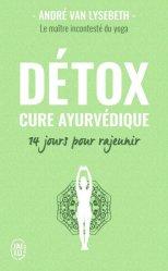 Dernières parutions dans Bien être, Détox : cure ayurvédique : 14 jours pour rajeunir