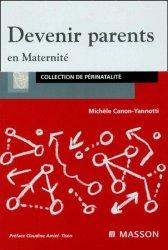 Dernières parutions dans Collection de Périnatalité, Devenir parents en maternité