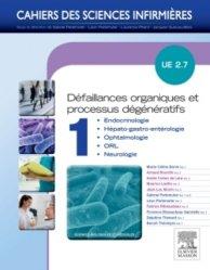 Dernières parutions dans Cahiers des sciences infirmières, Défaillances organiques et Processus dégénératifs - Volume 1