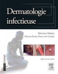 Souvent acheté avec Guide de l'examen clinique et du diagnostic en dermatologie, le Dermatologie infectieuse