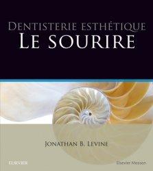 Dernières parutions sur Esthétique, Dentisterie esthétique : le sourire