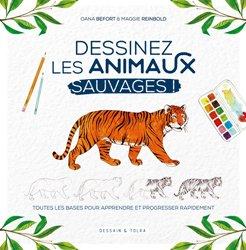 Dernières parutions dans Beaux-arts, Dessinez les animaux sauvages !