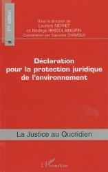 Dernières parutions dans La justice au quotidien, Déclaration pour la protection juridique de l'environnement